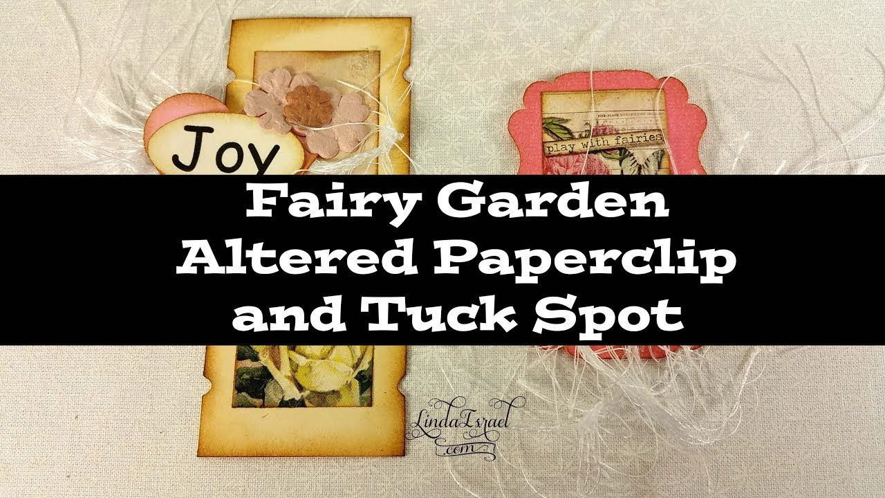 Fairy Garden Altered Paperclip and Tuck Spot