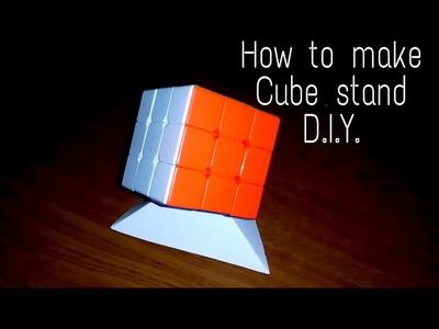 How to make cube stand Homemade Cube Stand D.I.Y.