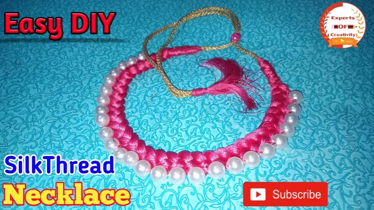 How To Make Silk Thread Necklace Pearl Necklace At Home Experts Of Creativity