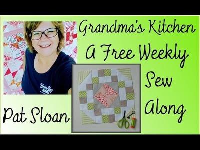 Pat Sloan FREE Weekly Quilt Block Sew Along Grandma's Kitchen