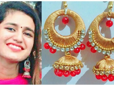 Priya varrier earrings full making tutorial by | girlish things |