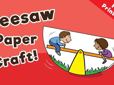 Seesaw Paper Craft for Kids