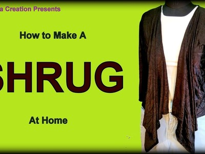 SHRUG | How to make Shrug at home | Shrug DIY | By Krishna Creation