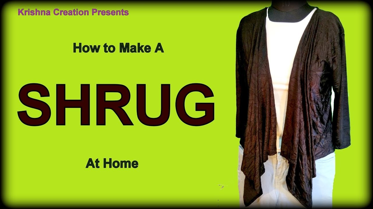 SHRUG | How to make Shrug at home | Shrug DIY | By Krishna Creation