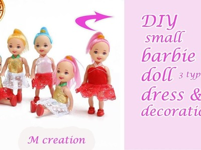 Barbie doll dress &decoration.how to make small barbie doll decoration