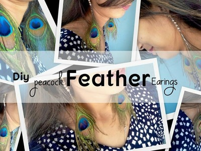 DIY Idea | HOW TO MAKE FEATHER EARINGS.