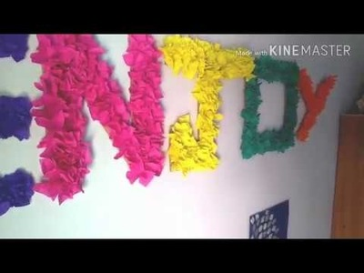 DIY Room Decor (block letters made with crepe paper)