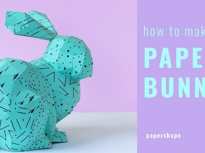 How to make a 3D paper bunny (for Easter with free template)