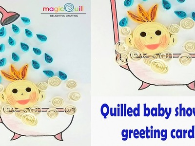How to make handmade baby shower greeting card | Magic Quill