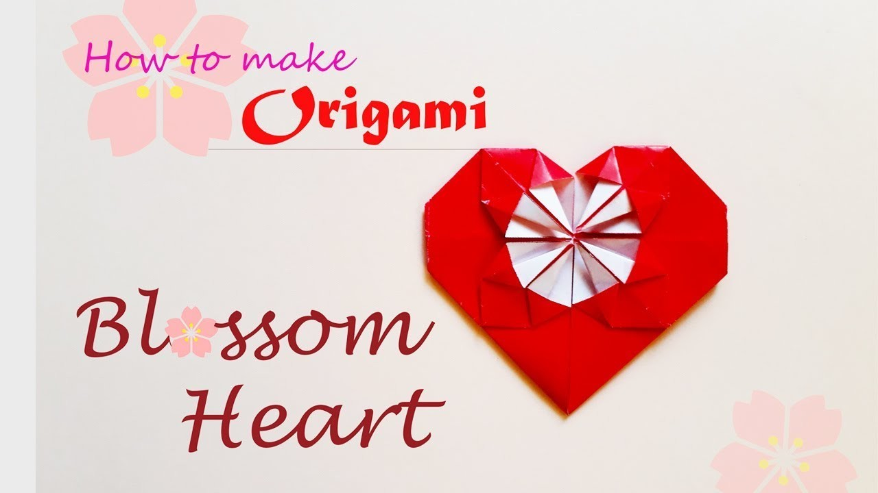 How To Make Origami Blossom Heart