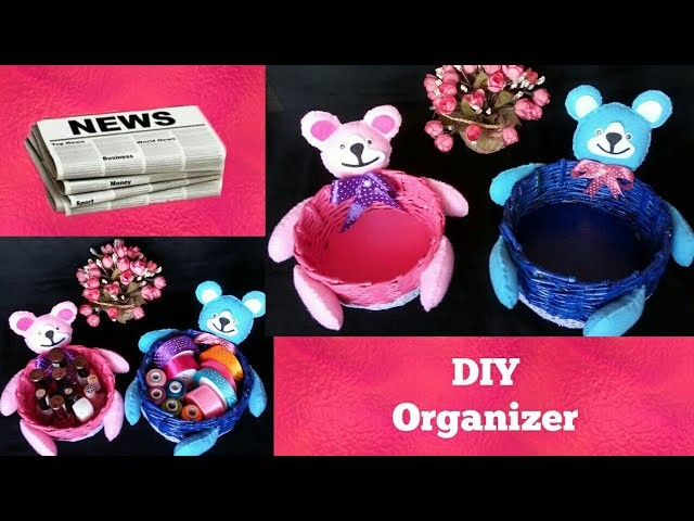 How to make Teddy bear Newspaper basket   DIY organizer from Newspaper   Best out of waste