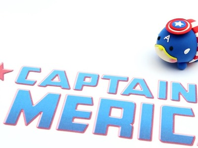 How to Make Tsum Tsum MARVEL ver. Captain America with clay