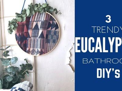 3 EASY EUCALYPTUS BATHROOM DIY'S -  soap,  modern embroidery hoop, aromatic shower bundle