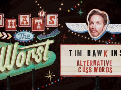 Alternative Cuss Words - Tim Hawkins