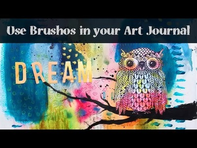 Art Journal Page Tutorial with Brushos and a cute Owl Stamp