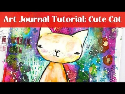 Art Journal Tutorial - Cute Cat with Watercolors