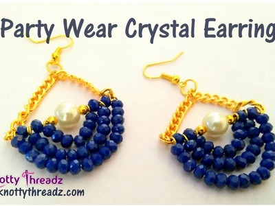 Designer Party Wear Earrings | Crystal Jewelry | Trendy and Stylish | DIY | www.knottythreadz.com