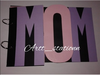 DIY - Scrapbook for Mom    Name scrapbook    Mother's day Gift idea    Birthday Gift for mom  