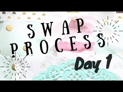 LETS MAKE A SWAP | SERIES | PROCESS VIDEO | HAPPY MAIL SWAP | PART 1.4