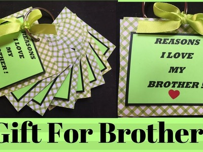 Reasons I Love My Brother | gift ideas for brother  | Gift for brother handmade