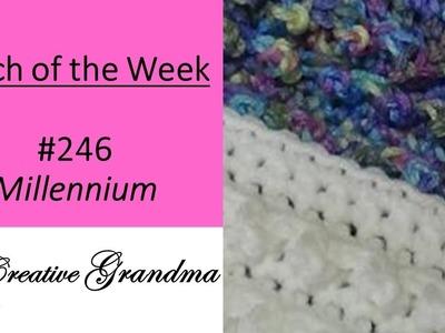 Stitch of the Week # 246 Millennium Stitch - Crochet Tutorial for the Millennium Throw