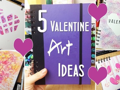 5 Valentine Art and Drawing Ideas - More Ways to Fill Your Sketchbook