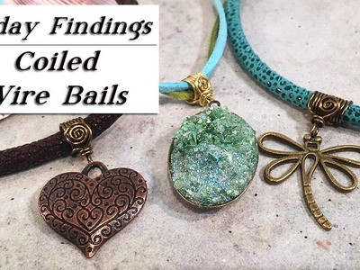Coiled Wire Bails-How to Create Custom Necklace Jewelry Findings Tutorial
