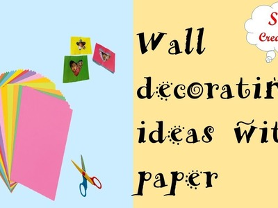 DIY | Room decorating ideas with paper | wall hanging with paper | diy paper photoframe easy