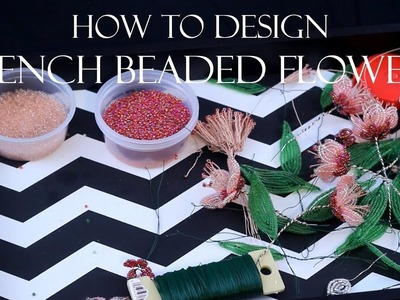 How to design French beaded flowers: my design process