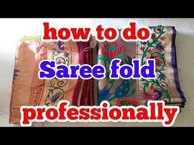 How to do saree fold professionally. . .seva drycleaners. .( hindi)