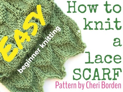 HOW TO KNIT A SCARF.LACE SCARF - Easy lace | TeoMakes