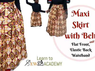 How to Make Maxi Gathered Skirt with Belt and Pockets (2) | Flat Front, Elastic Back Waistband