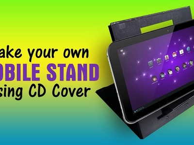 How to Make Mobile Stand Using CD Cover