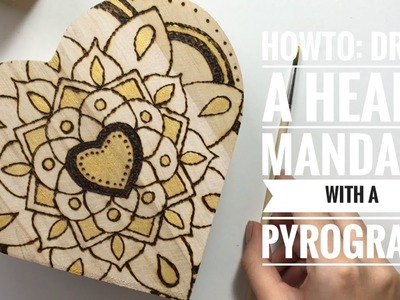 HowTo: Draw a heart mandala with a pyrograph!