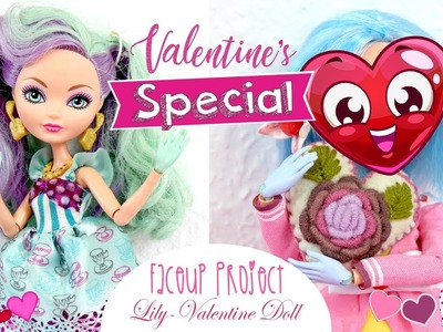 Lily Valentine's Doll - {Ever After High Repaint} - Valentines Special ♥