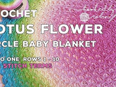 Lotus Flower Circle Blanket pattern - crochet video - Rounds 1 - 10
