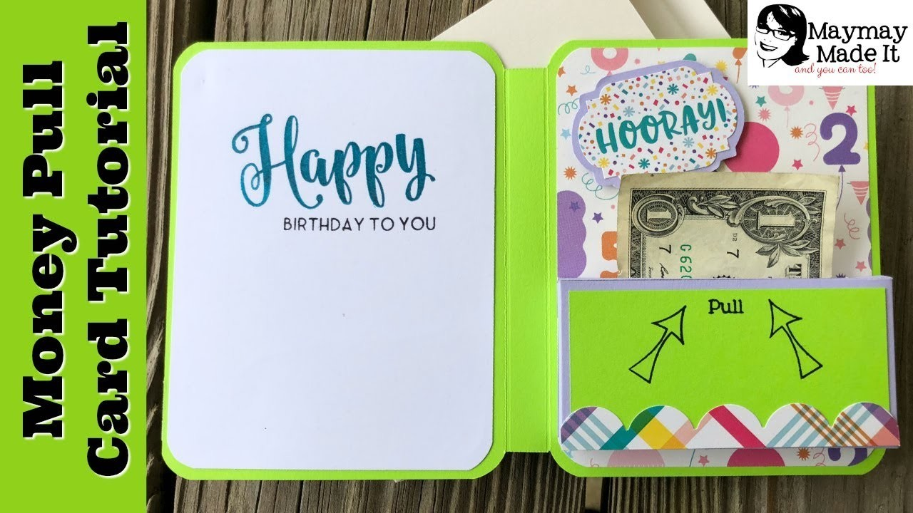 Money Pull Out Gift Card Tutorial