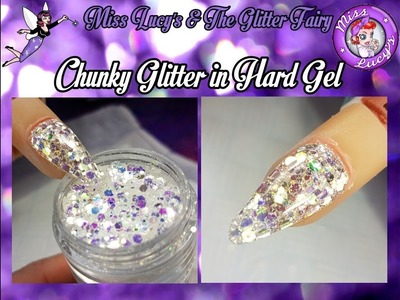 Practice Hand Play Time - Chunky Cut Glitter in HARD GEL!!