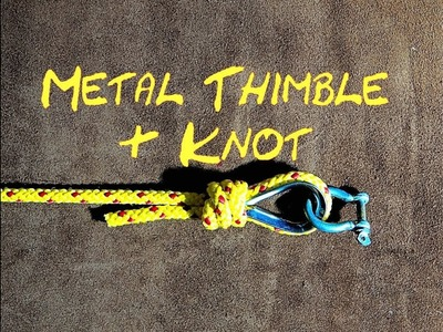Tying a Metal Thimble into a Rope Using a Simple Knot (Magnet Fishing) How to Tie