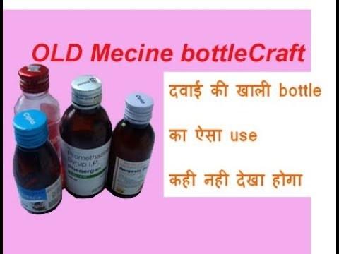 Diy Best Out Of Waste Material Craft At Home Old Medicine Bottles