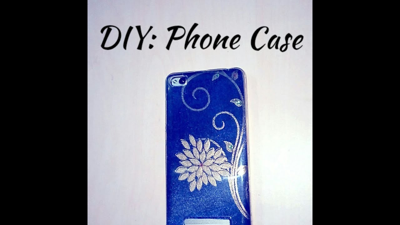 Diy Easy Phone Case Decoration Best Out Of Waste Easy Mobile