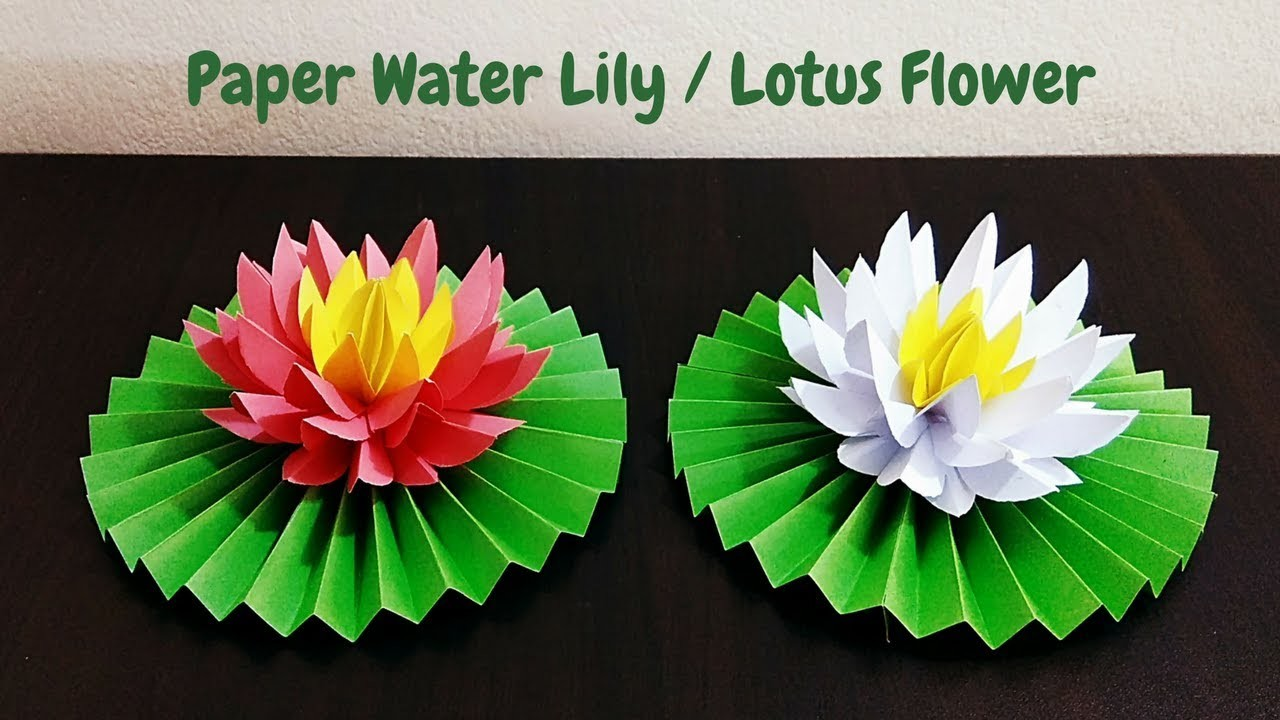 Diy How To Make Water Lily Lotus Flower With Paper Paper Flowers