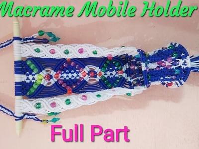 DIY Macrame Mobile Holder Wall Hanging Tutorial In Hindi || Full Part