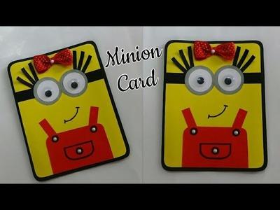 DIY Minion Card.Cute Minion Girl Card.Minion Crafts for Kids.Minion Card Ideas for Kids