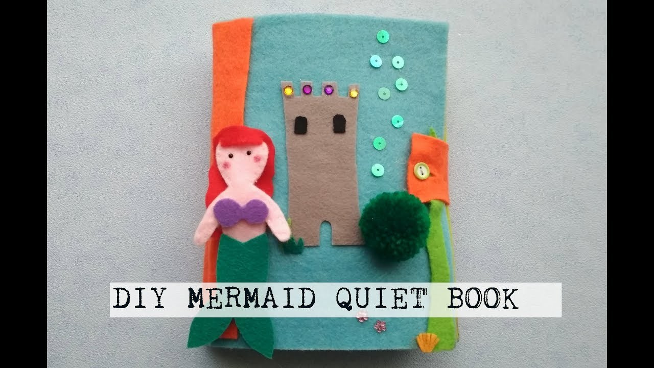 DIY Quiet Book Mermaid Inspired (Tutorial and Review)   PassionFruitDIY