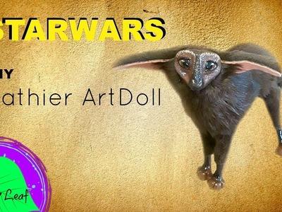 DIY StarWars Fathier ArtDoll Tutorial