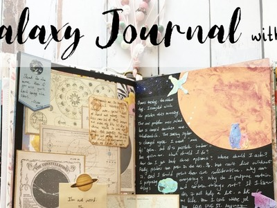 Galaxy Journal with me | Junk Journaling Process | How to use Junk Journal