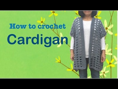 How to crochet CARDIGAN