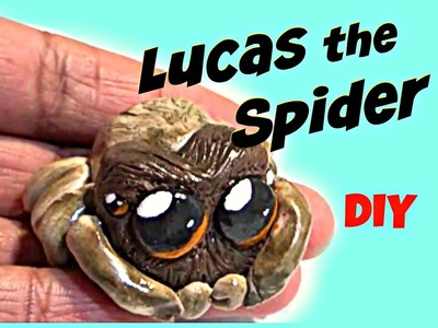 LUCAS THE SPIDER | DIY PolymerCLAY LUCAS FAN ART Easy Tutorial