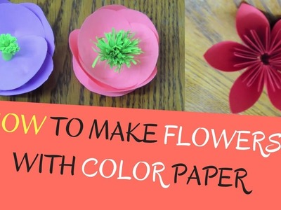 Paper Flowers - How to make Flowers with Color Paper | DIY Paper Flowers Making